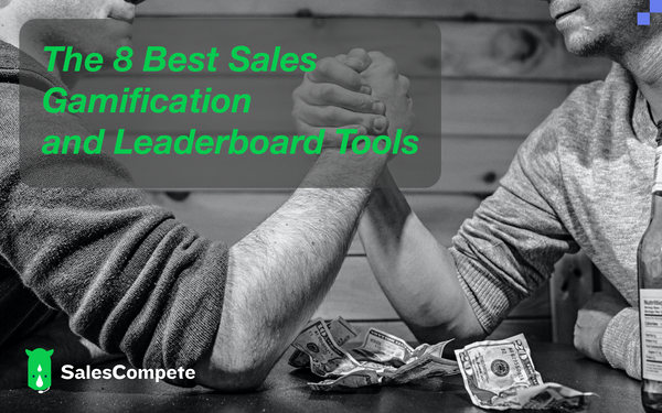 📊 The 8 Best Sales Gamification & Leaderboard Tools